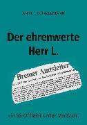 Cover-Bild zu Dünzelmann, Anne E: Der ehrenwerte Herr L (eBook)