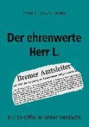 Cover-Bild zu Dünzelmann, Anne E: Der ehrenwerte Herr L