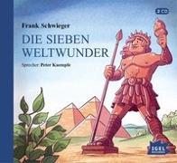 Cover-Bild zu Schwieger, Frank: Die sieben Weltwunder