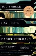 Cover-Bild zu Kehlmann, Daniel: You Should Have Left (eBook)