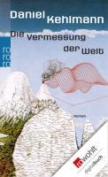 Cover-Bild zu Kehlmann, Daniel: Die Vermessung der Welt (eBook)