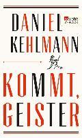 Cover-Bild zu Kehlmann, Daniel: Kommt, Geister (eBook)