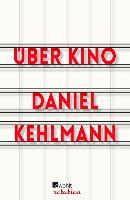 Cover-Bild zu Kehlmann, Daniel: Über Kino (eBook)