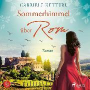 Cover-Bild zu Ketterl, Gabriele: Sommerhimmel über Rom (Audio Download)