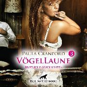 Cover-Bild zu Cranford, Paula: VögelLaune 3 / 16 Erotische Geschichten (Audio Download)