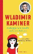 Cover-Bild zu Kaminer, Wladimir: Rotkäppchen raucht auf dem Balkon (eBook)