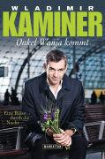 Cover-Bild zu Kaminer, Wladimir: Onkel Wanja kommt