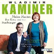 Cover-Bild zu Kaminer, Wladimir: Meine Mutter, ihre Katze und der Staubsauger (Audio Download)