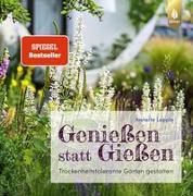 Cover-Bild zu Lepple, Annette: Genießen statt Gießen
