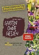 Cover-Bild zu Lepple, Annette: Garten ohne Gießen