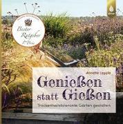 Cover-Bild zu Lepple, Annette: Genießen statt Gießen (eBook)