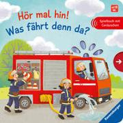 Cover-Bild zu Grimm, Sandra: Hör mal hin! Was fährt denn da?
