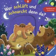 Cover-Bild zu Grimm, Sandra: Wer schläft und schnarcht denn da?