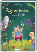 Cover-Bild zu Berg, Christian: Rumpelröschen und die 13. Fee