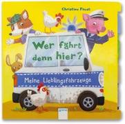 Cover-Bild zu Röhling, Hanna: Wer fährt denn hier? Meine Lieblingsfahrzeuge