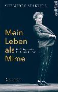 Cover-Bild zu Staerkle, Christoph: Mein Leben als Mime (eBook)
