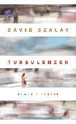 Cover-Bild zu Szalay, David: Turbulenzen (eBook)