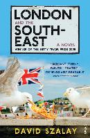 Cover-Bild zu Szalay, David: London and the South-East (eBook)