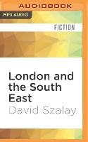 Cover-Bild zu Szalay, David: London and the South East