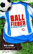 Cover-Bild zu Hornby, Nick: Ballfieber