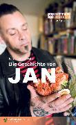 Cover-Bild zu van Caeneghem, Johan: Die Geschichte von Jan (eBook)