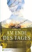 Cover-Bild zu Dix, Eva (Überarb.): Am Ende des Tages