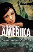 Cover-Bild zu Phillips, Dee: Ein Traum von Amerika