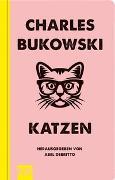 Cover-Bild zu Bukowski, Charles: Katzen