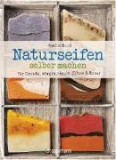 Cover-Bild zu Boué, Amélie: Naturseifen selber machen für Gesicht, Körper, Haare, Zähne, Rasur. Für jeden Haut- und Haartyp. Ökologisch, nachhaltig, plastikfrei (eBook)
