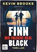 Cover-Bild zu Brooks, Kevin: Finn Black - Der falsche Deal (eBook)