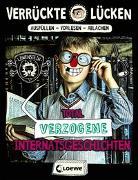Cover-Bild zu Ambach, Jule: Verrückte Lücken - Total verzogene Internatsgeschichten