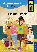 Cover-Bild zu Ambach, Jule: Die drei !!!, Bücherhelden 2. Klasse, Geheimnis auf dem Ponyhof (drei Ausrufezeichen) (eBook)