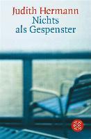 Cover-Bild zu Hermann, Judith: Nichts als Gespenster (eBook)