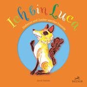 Cover-Bild zu Bethke, Sarah: Ich bin Luca