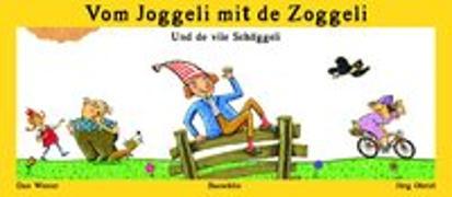 Cover-Bild zu Wiener, Dan: Vom Joggeli mit de Zoggeli