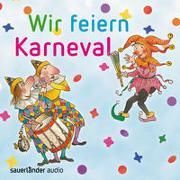 Cover-Bild zu Vahle, Fredrik (Gespielt): Wir feiern Karneval