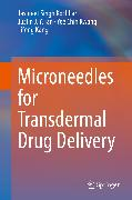 Cover-Bild zu Kochhar, Jaspreet Singh: Microneedles for Transdermal Drug Delivery (eBook)