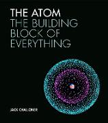 Cover-Bild zu Challoner, Jack: The Atom (eBook)