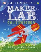 Cover-Bild zu Challoner, Jack: Maker Lab: Outdoors