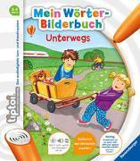 Cover-Bild zu Follert, Yvonne: tiptoi® Mein Wörter-Bilderbuch Unterwegs