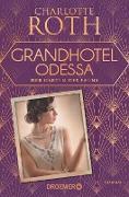 Cover-Bild zu Roth, Charlotte: Grandhotel Odessa. Der Garten des Fauns (eBook)