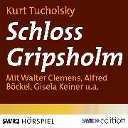 Cover-Bild zu Tucholsky, Kurt: Schloß Gripsholm (Audio Download)