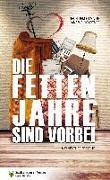 Cover-Bild zu Döbert, Marion: Die fetten Jahre sind vorbei