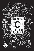 Cover-Bild zu Hessen, Dag Olav: C -Die vielen Leben des Kohlenstoffs (eBook)