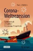 Cover-Bild zu Welfens, Paul J.J.: Corona-Weltrezession (eBook)