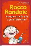 Cover-Bild zu MacDonald, Alan: Rocco Randale 04 - Hungerstreik mit Gummibärchen
