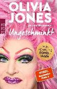 Cover-Bild zu Jones, Olivia: Ungeschminkt