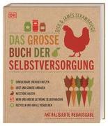 Cover-Bild zu Strawbridge, Dick: Das große Buch der Selbstversorgung