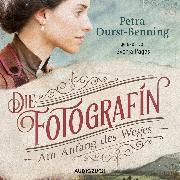 Cover-Bild zu Durst-Benning, Petra: Die Fotografin - Am Anfang des Weges (Audio Download)
