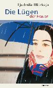 Cover-Bild zu Ulitzkaja, Ljudmila: Die Lügen der Frauen (eBook)